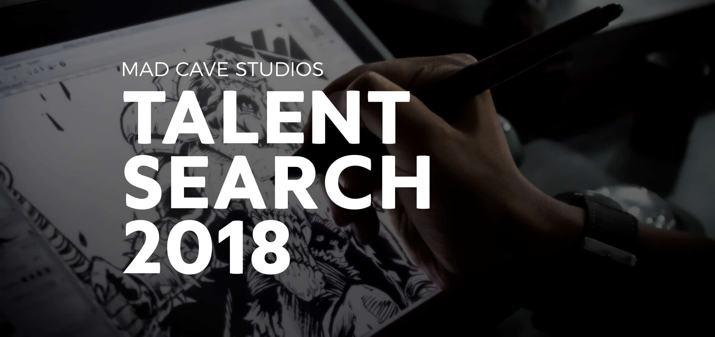 Talent Search Comics - Mad Cave Studios