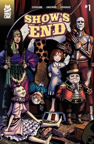 Show's End #1 Cover - Mad Cave