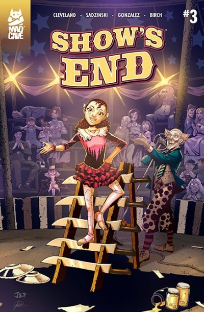 Show's End #3 Cover - Mad Cave