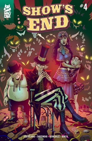 Show's End #4 Cover - Mad Cave