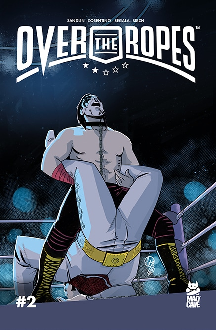 Over The Ropes #2 - Cover - Mad Cave