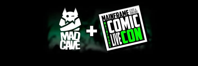 Mad Cave Mainframe Comic Con
